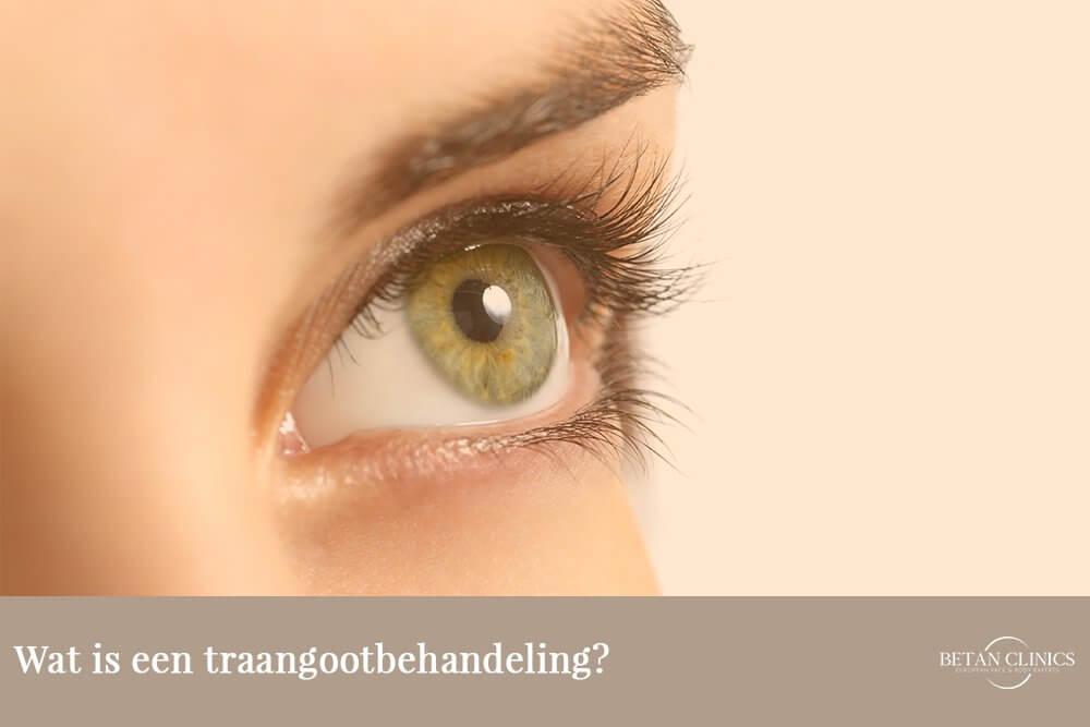 Wat is een traangootbehandeling?